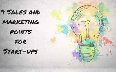 9 Sales and marketing points for Start-ups